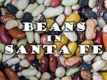 Beans in Santa Fe
