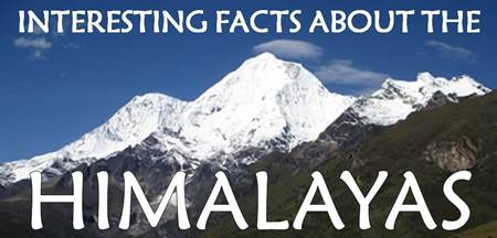 Facts about the Himalayas