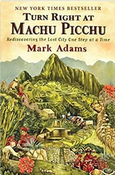 turn right at machu picchu mark adams